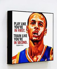 "Steph Curry Pop Art Poster with Quote ""Play like you're in first."