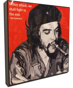 Che Guevara Poster if they attack we shall fight to the end