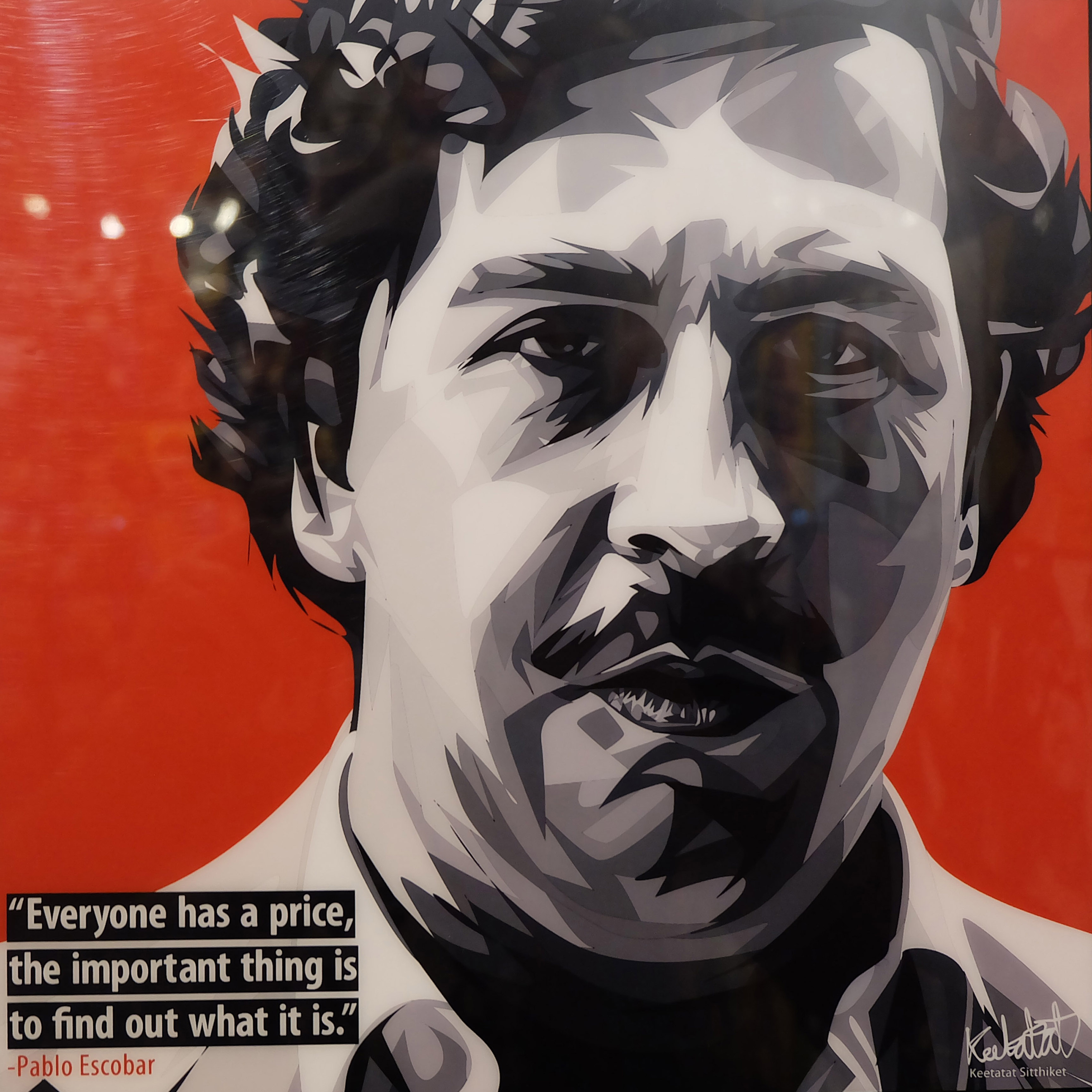 "Pablo Escobar Poster ""Everyone Has A Price..."""