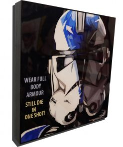 Stormtrooper Meme Poster Plaque with Quote Wear full body armour, sill die in one shot!