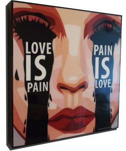 Love is pain, Pain is loveposter
