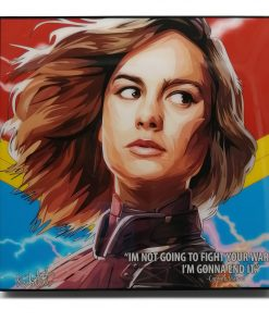 "Captain Marvel Pop Art Poster by Keetatat Sitthiket ""I'm not going to fight your war I'm gonna end it"""