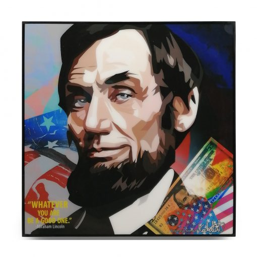 """Abraham Lincoln Pop Art Poster by Keetatat Sitthiket """"Whatever you are, be a good one"""""""